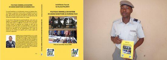 ACADEMIE DE POLICE : UN ELEVE COMMISSAIRE PUBLIE UN OUVRAGE SUR LE GRAND BANDITISME